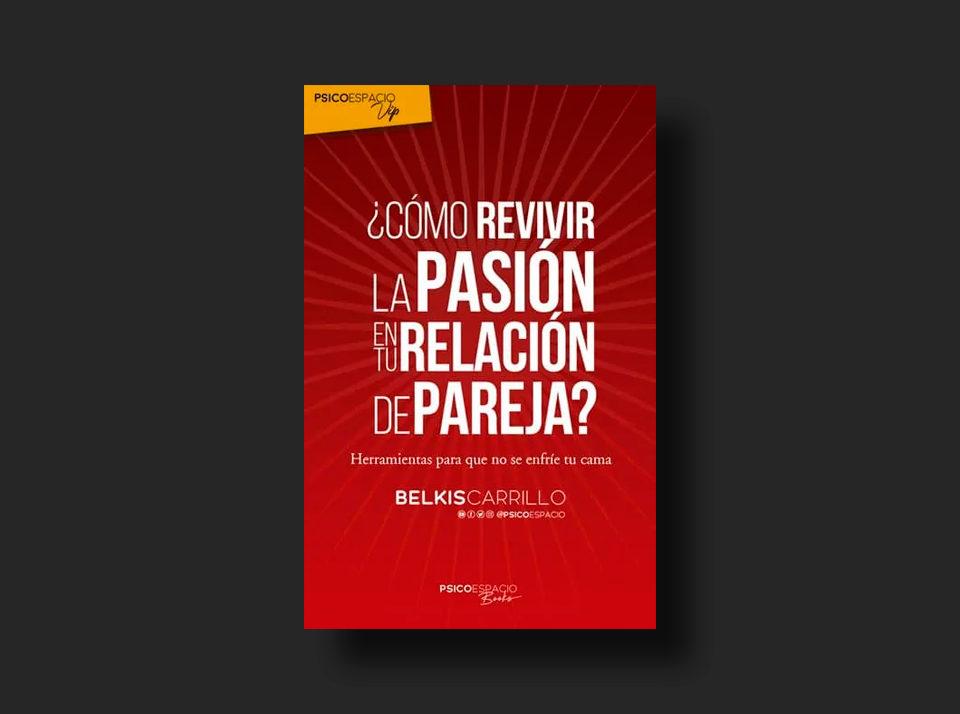 ¿Como revivir la pasión en tu relación de pareja?