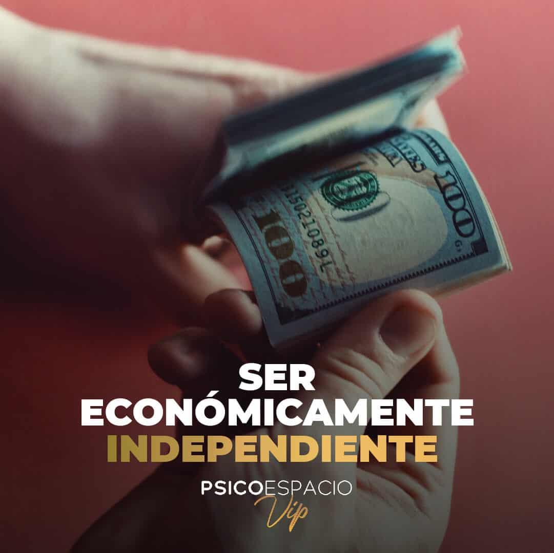 Ser económicamente independiente
